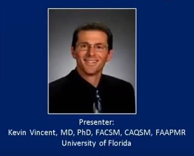 AMSSM Online Lecture by Dr. Kevin Vincent